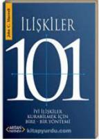 İLİŞKİLER 101 İyi İlişkiler Kurabilmek İçin Bire-Bir Yöntemi