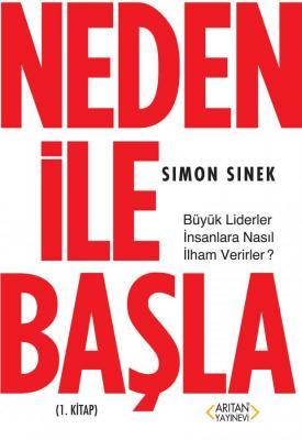 Neden ile Başla 1. Kitap Simon Sinek