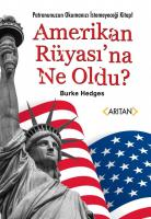 Amerikan Rüyası'na Ne Oldu?