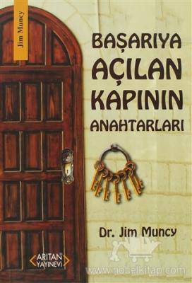 Başarıya Açılan Kapının Anahtarları Jim Muncy