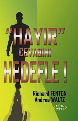Hayır Cevabını Hedefle! Richard Fenton