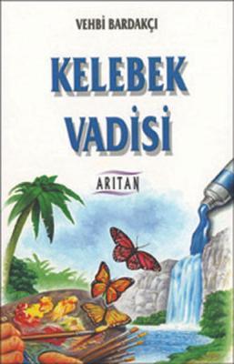 Kelebek Vadisi Vehbi Bardakçı