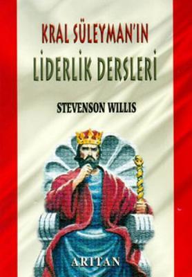 Kral Süleyman'ın Liderlik Dersleri Stevenson Willis