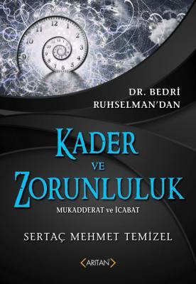 Kader ve Zorunluluk Sertaç Mehmet Temizel