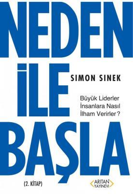 Neden ile Başla 2.Kitap Simon Sinek
