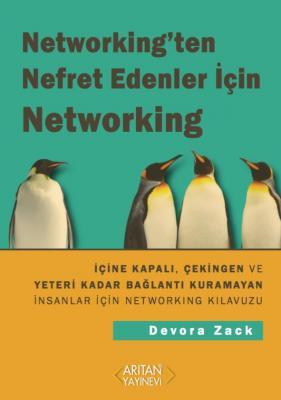 Networking'ten Nefret Edenler İçin Networking Devora Zack
